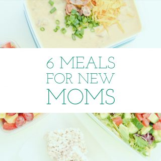 6 Meals for New Moms